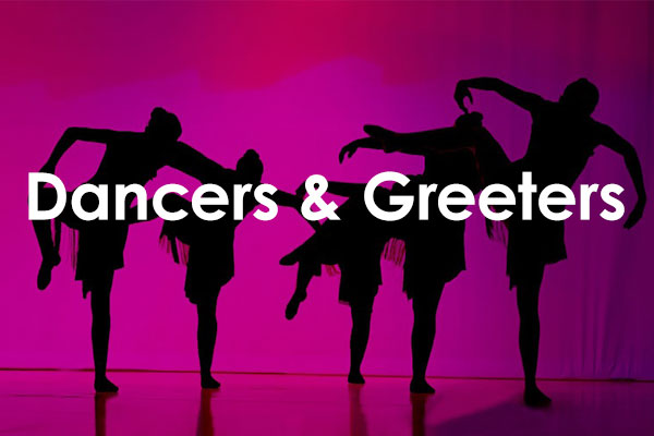 dancers and greeters