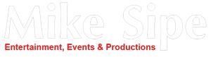 Mike Sipe Entertainment